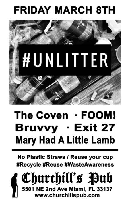 #Unlitter with The Coven, FOOM!, Bruvvy, Exit 27, Mary Had a Little Lamb, Dama Royal, Carlo Barbacci, Ghostflower, and more!
