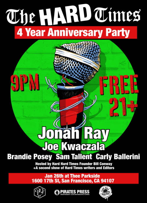 The Hard Times 4 Year Anniversary Party