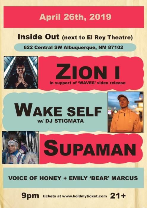 Zion I * Wake Self w/ DJ Stigmata * Supaman * Voice of Honey + Emily Bear Marcus