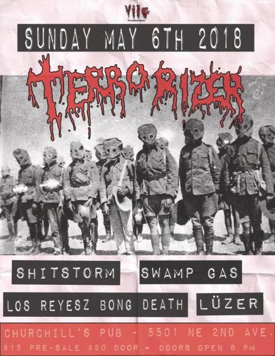 Terrorizer, Shitstorm, Swamp Gas, Los Reyesz Bong Death, Lüzer