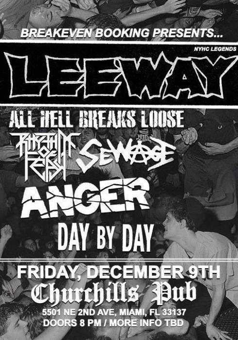 Leeway (NYHC Legends), All Hell Breaks Loose, Rhythm of Fear, Sewage (NYC Punk), Anger (Original Lineup), & Day By Day
