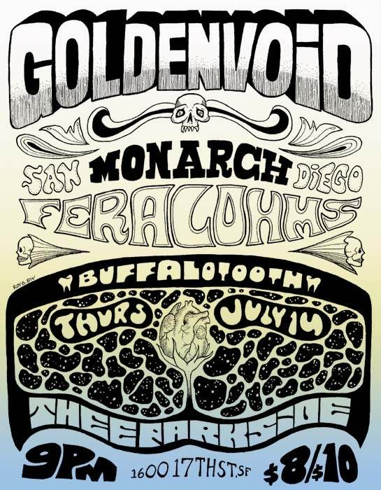 Golden Void, Monarch, Feral Ohms, Buffalo Tooth