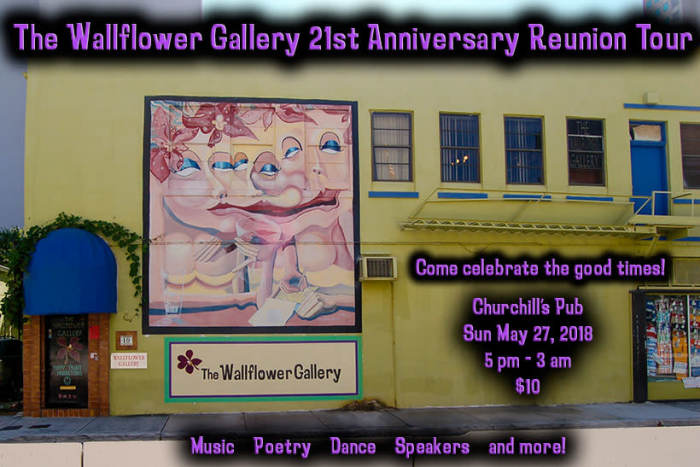 The Wallflower Gallery 21 year anniversary. (Click for lineup)