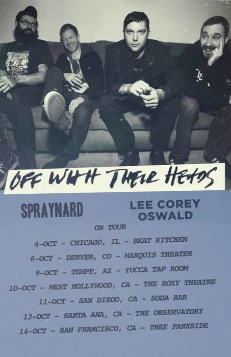 Off With Their Heads, Spraynard, Lee Corey Oswald, Druglords of the Avenues