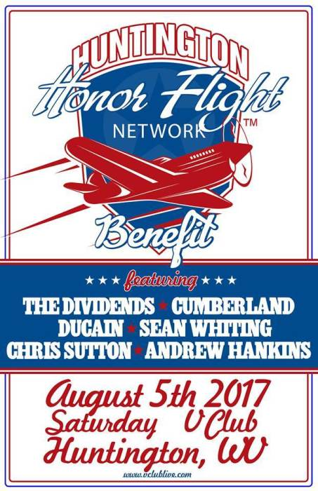 HONOR FLIGHT BENEFIT W/  The Dividends / Cumberland / Ducain / Sean Whiting / Chris Sutton / Andrew Hankins