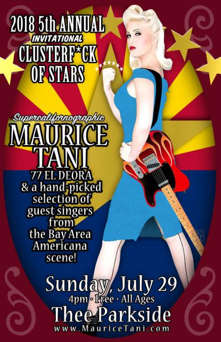 Maurice Tani 77 El Deora & His Clusterf*ck of Stars!