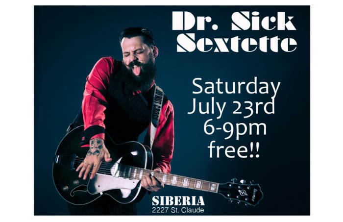 Dr. Sick Sextette - EARLY SHOW!!