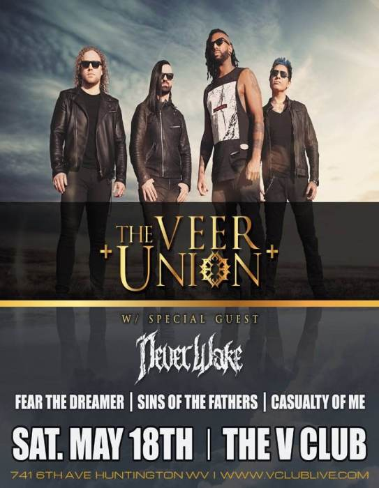 The Veer Union / Neverwake / Fear The Dreamer / Sins of the Fathers / Casualty Of Me
