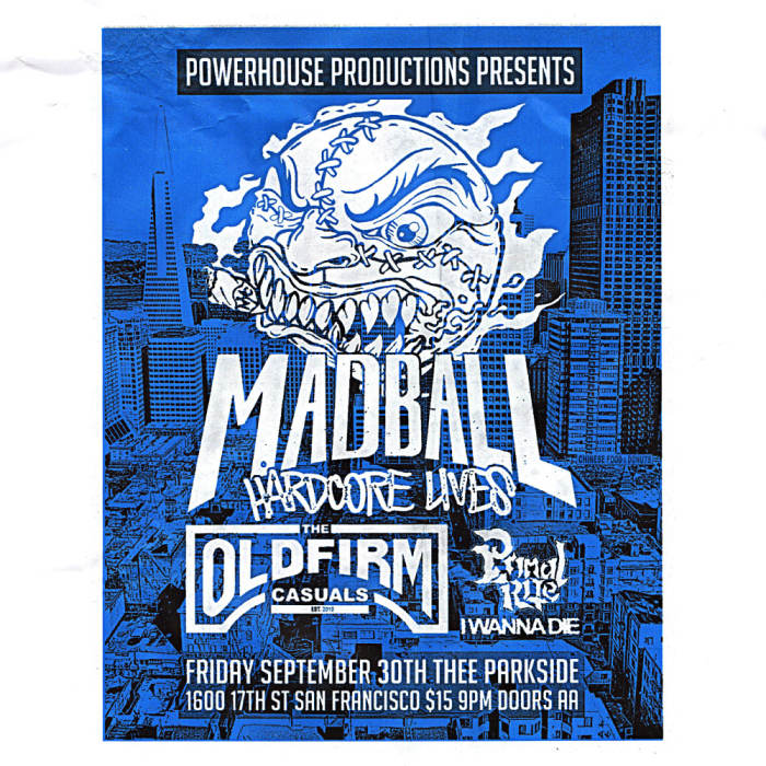 Madball, The Old Firm Casuals, Primal Rite, I Wanna Die