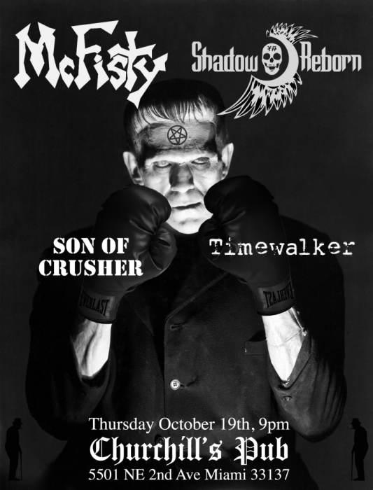 McFisty, Shadow Reborn, Timewalker,  Son of crusher