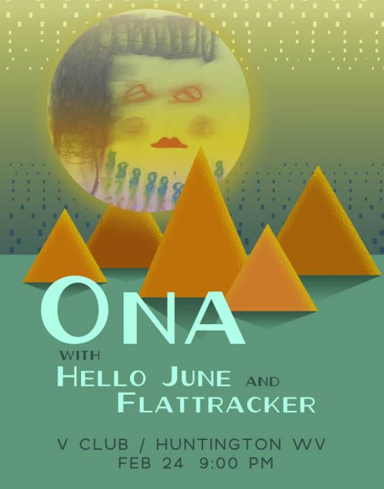 Ona / Hello June / Flat Tracker