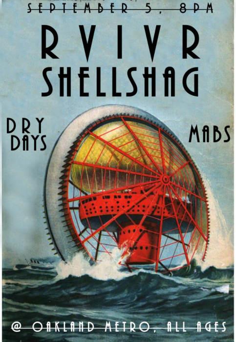 RVIVR // Shellshag // Dry Days // Mabs