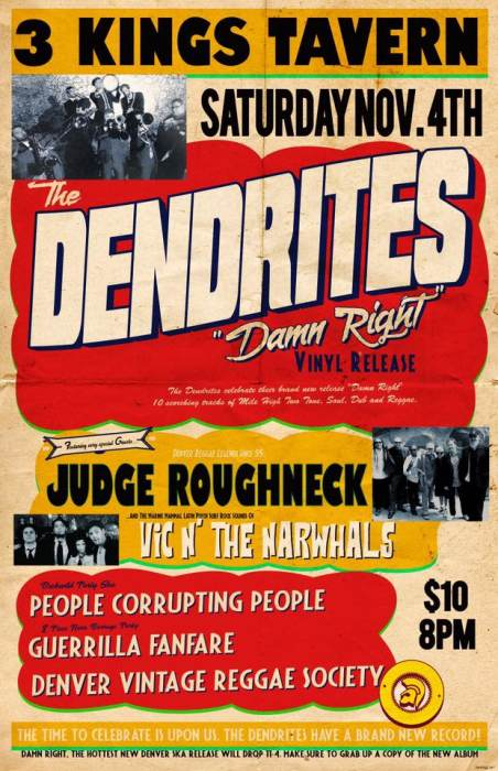 """The Dendrites """"Damn Right"""" Album Release Party w Special Guests"""