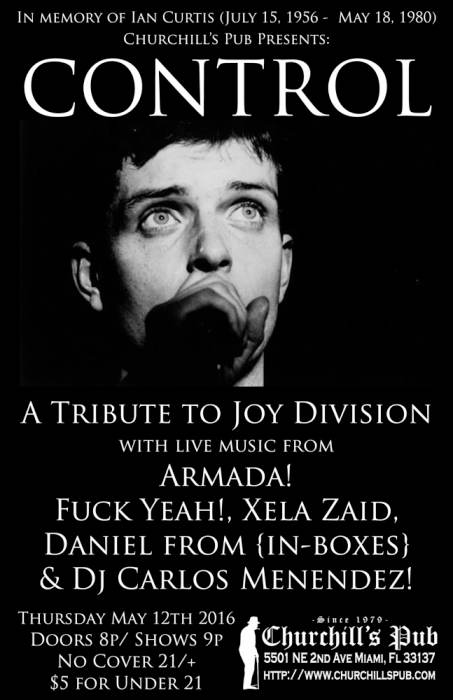 CONTROL: A Tribute to Joy Divison with Armada!, Fuck Yeah!, Xela Zaid, Daniel from {in-boxes}, and DJ Carlos Menendez!