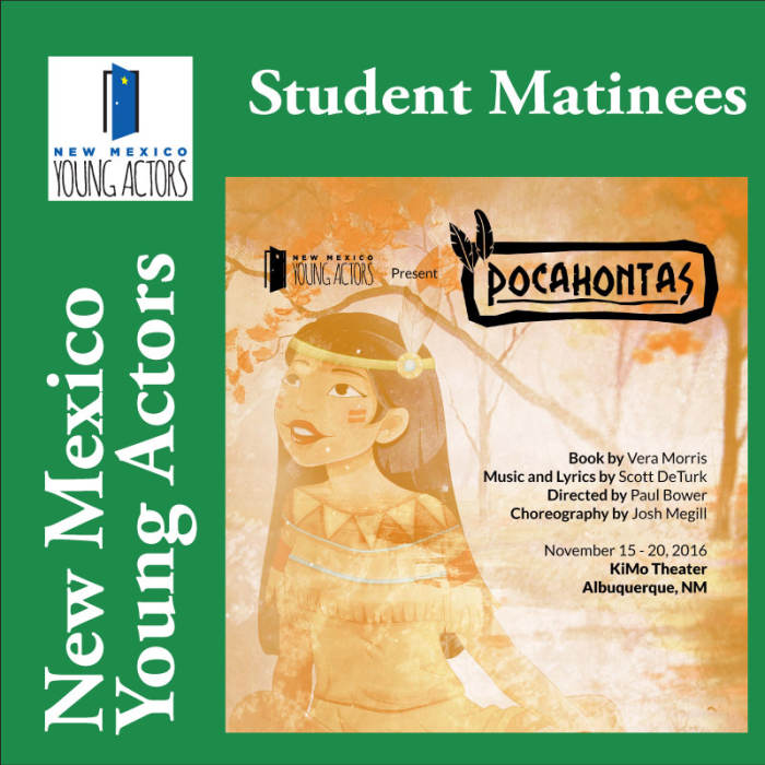Pocahontas - Student Matinee / Reservations 821-8055
