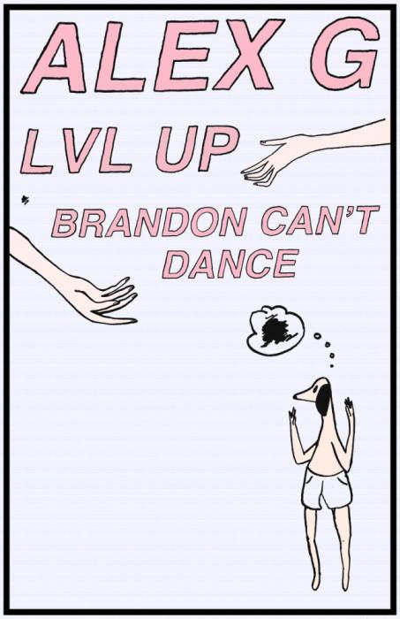 Alex G | LVL UP | Brandon Can't Dance | Pope