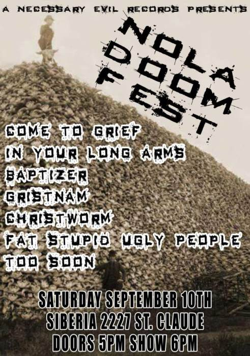 NOLA DOOM FEST with COME TO GRIEF and more!!
