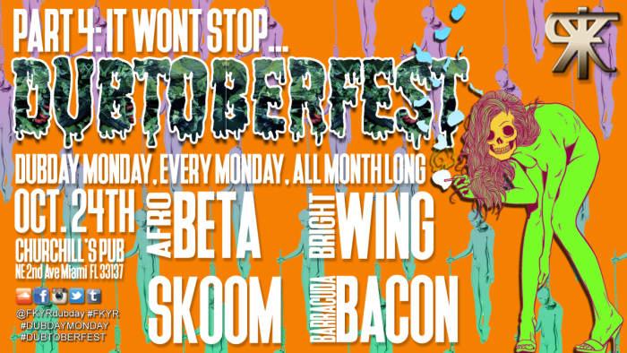 DUBTOBERFEST PT 4 with AFROBETA, BRIGHTWING, SERIOUS JORGE, & SKOOM!