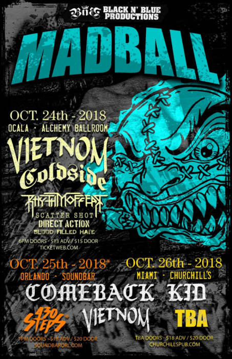 Madball, Comeback Kid, 430 Steps, Vietnom, Trust No One