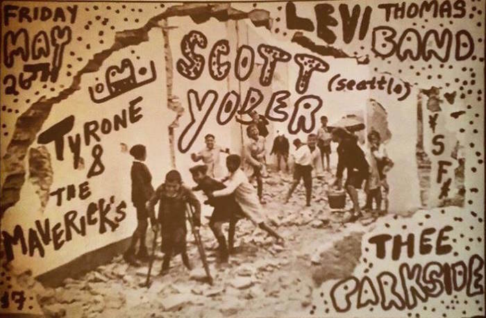 Scott Matthew Yoder (Seattle), Tyrone & The Mavericks (ex- Nectarine Pie & Bare Wires), Levi Thomas Band