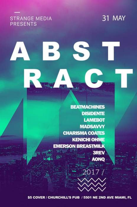 Strange Media Presents: ABSTRACT BASS with Beatmachines, Disidente, LAMEBOT, MadSavvy, Charisma Coates, 3REV, Electronica, Kenichi Ohme, Emerson BreastMilk, AonQ