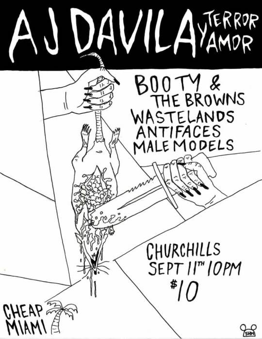 Cheap Miami Presents: AJ DAVILA Y TERROR AMOR 9/11/15 @ Churchills