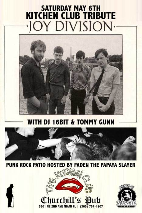The Kitchen Club - Joy Division/New Order tribute with 16Bit, Tommy Gunn, and Punk Rock Patio hosted by Faden the Papaya Slayer