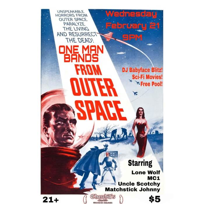 ONE MAN BANDS FROM OUTERSPACE with Lone Wolf, Uncle Scotchy, MC1, Matchstick Johnny & DJ Babyface Blitz!