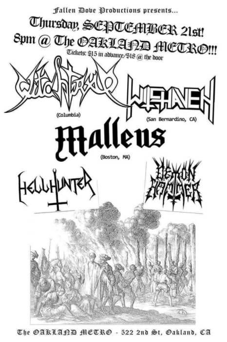 Witchtrap (Colombia), Witchaven (LA), Malleus (Boston), Demon Hammer