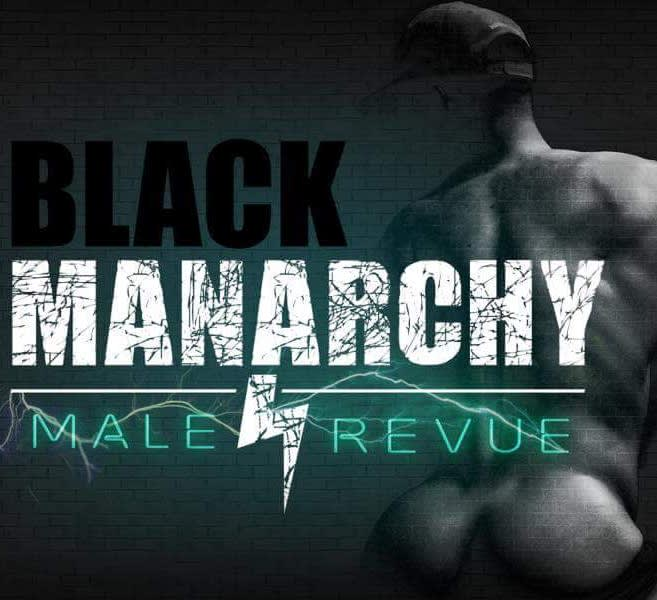 BLACK.Manarchy! (Male Revue) late show!!
