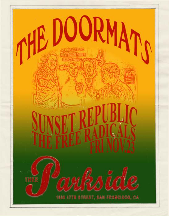 The Doormats, Sunset Republic, Free Radicals