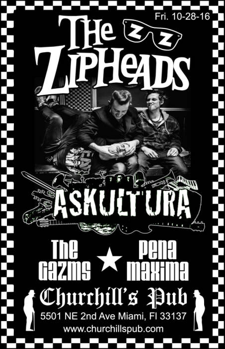 The Zipheads (UK), Askultura, The Gazms, Pena Maxima, Riot Agents, DJ Rudeboi Shuffle