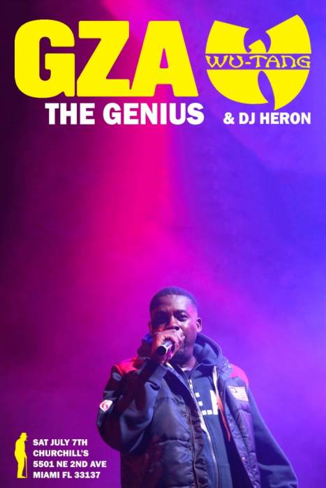 Gza (the genius/Wu-Tang Clan), With DJ Heron and performances GZA the Genius of Wu-Tang Clan! With DJ Heron and performances by The Hoy Polloy, Legacy, John G, LaToya Jane, & more TBA