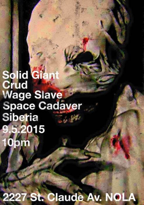 SOLID GIANT | CRUD | WAGE SLAVE | SPACE CADAVER