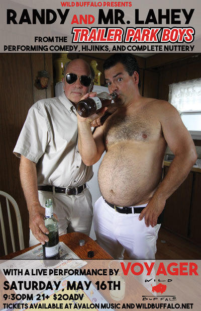 Randy and Mr. Lahey (from the Trailer Park Boys), Voyager