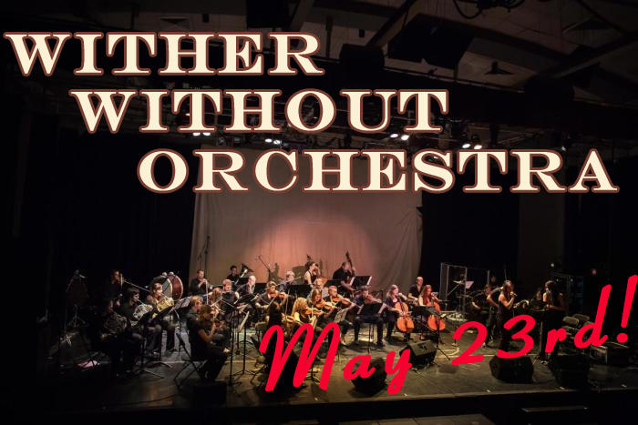 Wither Without Orchestra