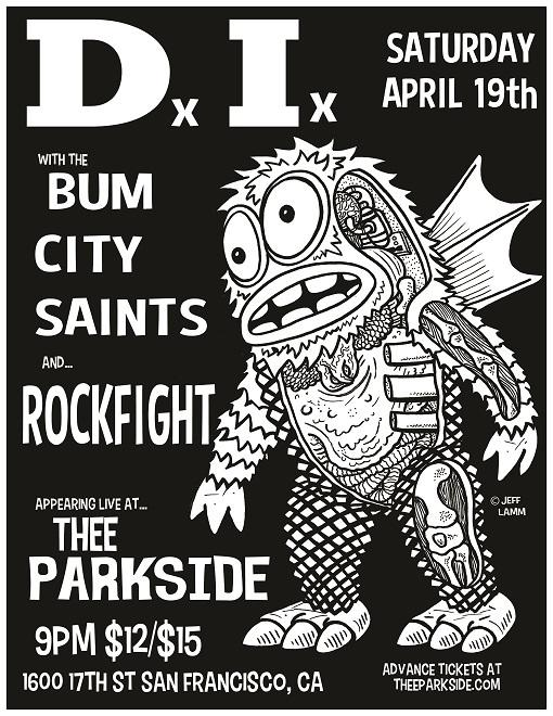D.I., Bum City Saints, Rockfight