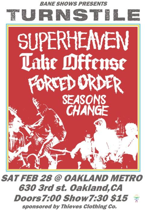 TURNSTILE • SUPERHEAVEN • TAKE OFFENSE • FORCED ORDER • SEASONS CHANGE