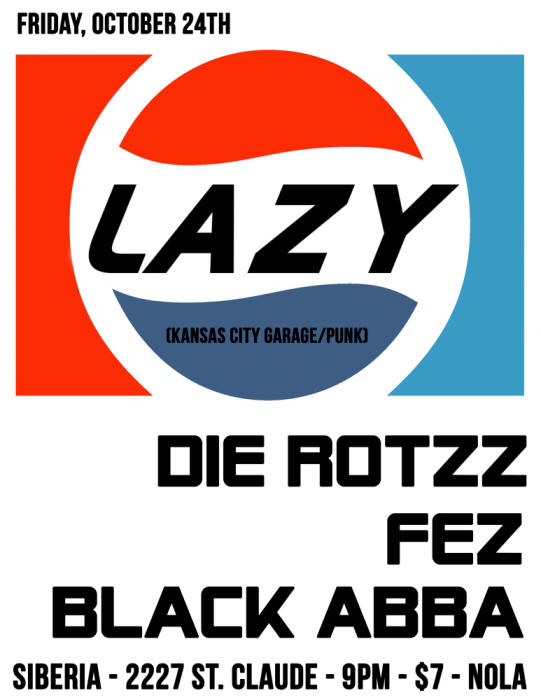Die Rotzz | LAZY (Kansas City) | FEZ | Black Abba