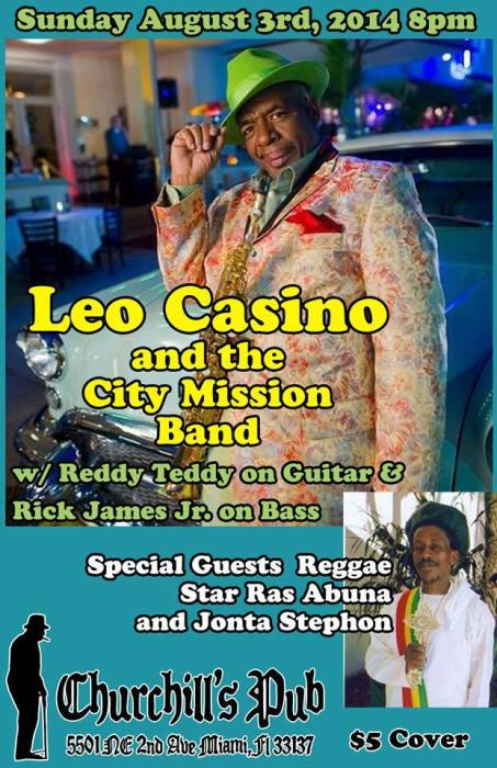 Leo Casino and the City Mission Band w/Reddy Teddy on Guitar & Rick James Junior on Bass and special guests Ras Abuna & Jonta Stephon
