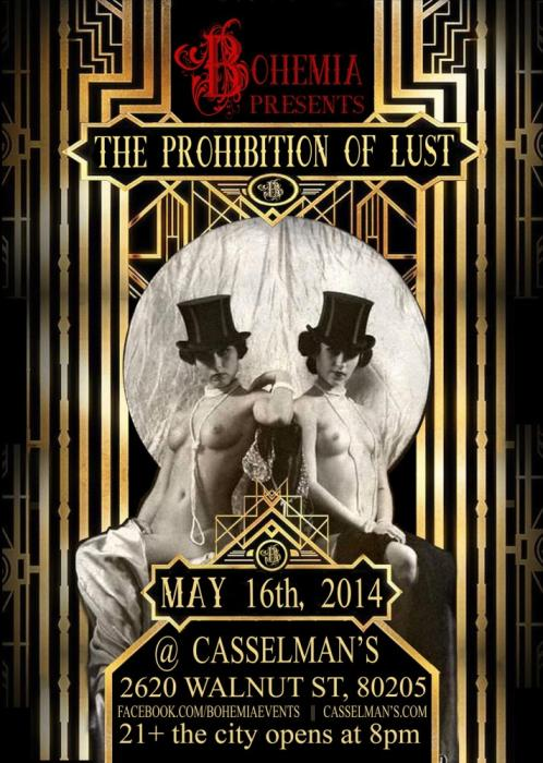 Bohemia Presents:  The Prohibition of Lust