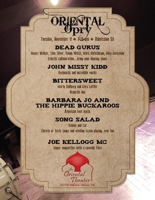 Dead Gurus / John & Missy Kidd / BitterSweet / Barbara Jo and The Hippie Buckarroos / Song Salad