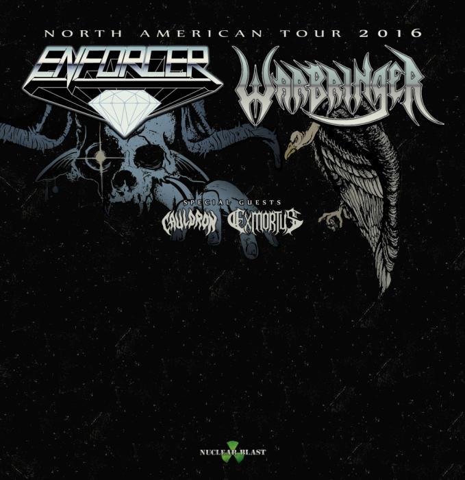 Enforcer, Warbringer, Cauldron, Exmortus