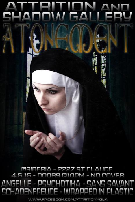 Attrition+Shadow Gallery Present: Atonement: The Easter Sunday Event