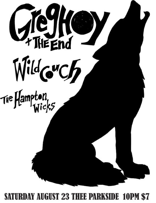Wild Couch, Greg Hoy & The End, The Hampton Wicks