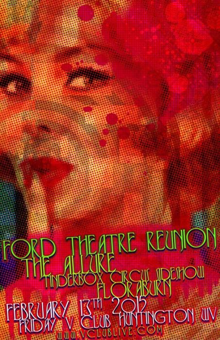 Ford Theatre Reunion / The Allure / Tinderbox Circus Sideshow