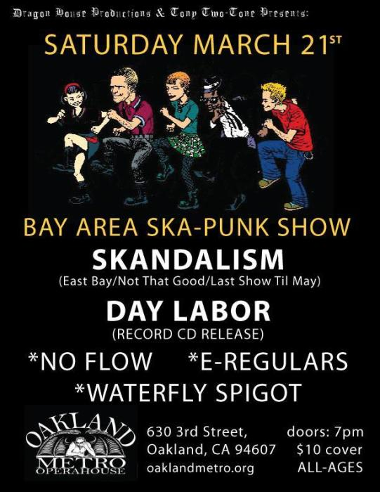 SKANDALISM , DAY LABOR (CD Release),  No Flow,  The E-Regulars,  and Waterfly Spigot