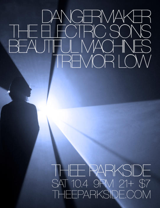 Dangermaker, The Electric Sons, Beautiful Machines, Tremor Low