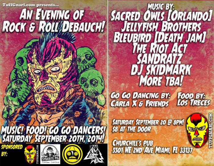 TuffGnarl.com Presents: Sacred Owls (Orlando), Jellyfish Brothers, Bleubird (Death Jam), The Riot Act, SANDRATZ, DJ SKIDMARK, & CarlaX!