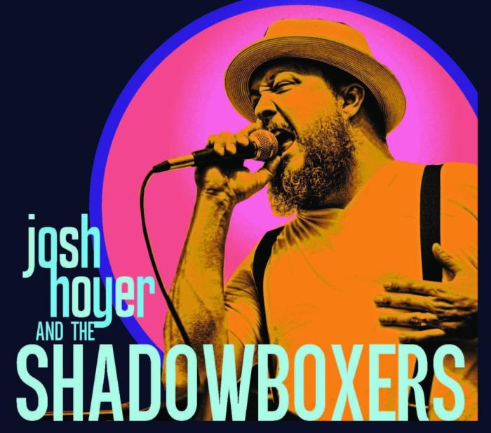 Josh Hoyer and The Shadowboxers